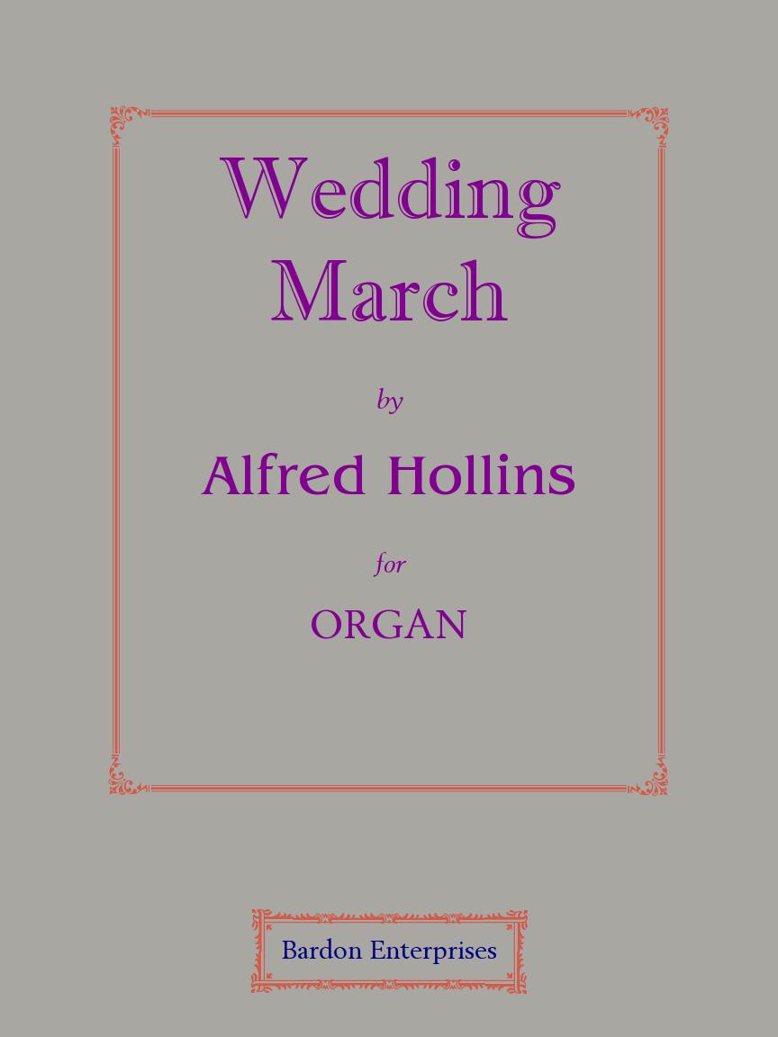 Modern Wedding Bridal March Songs Bardon Music Organ Sheet Alfred Hollins
